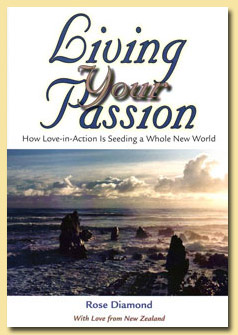Living Your Passion by Rose Diamond